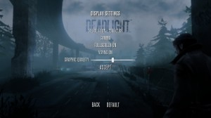 Deadlight Options