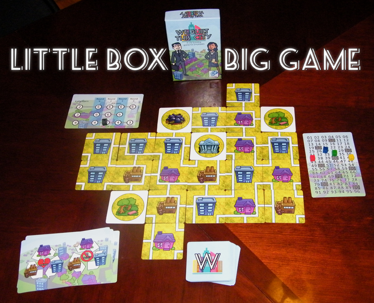 We Built This City: 2-4 Players, Ages 12+, Average Play Time = 20-30 Minutes