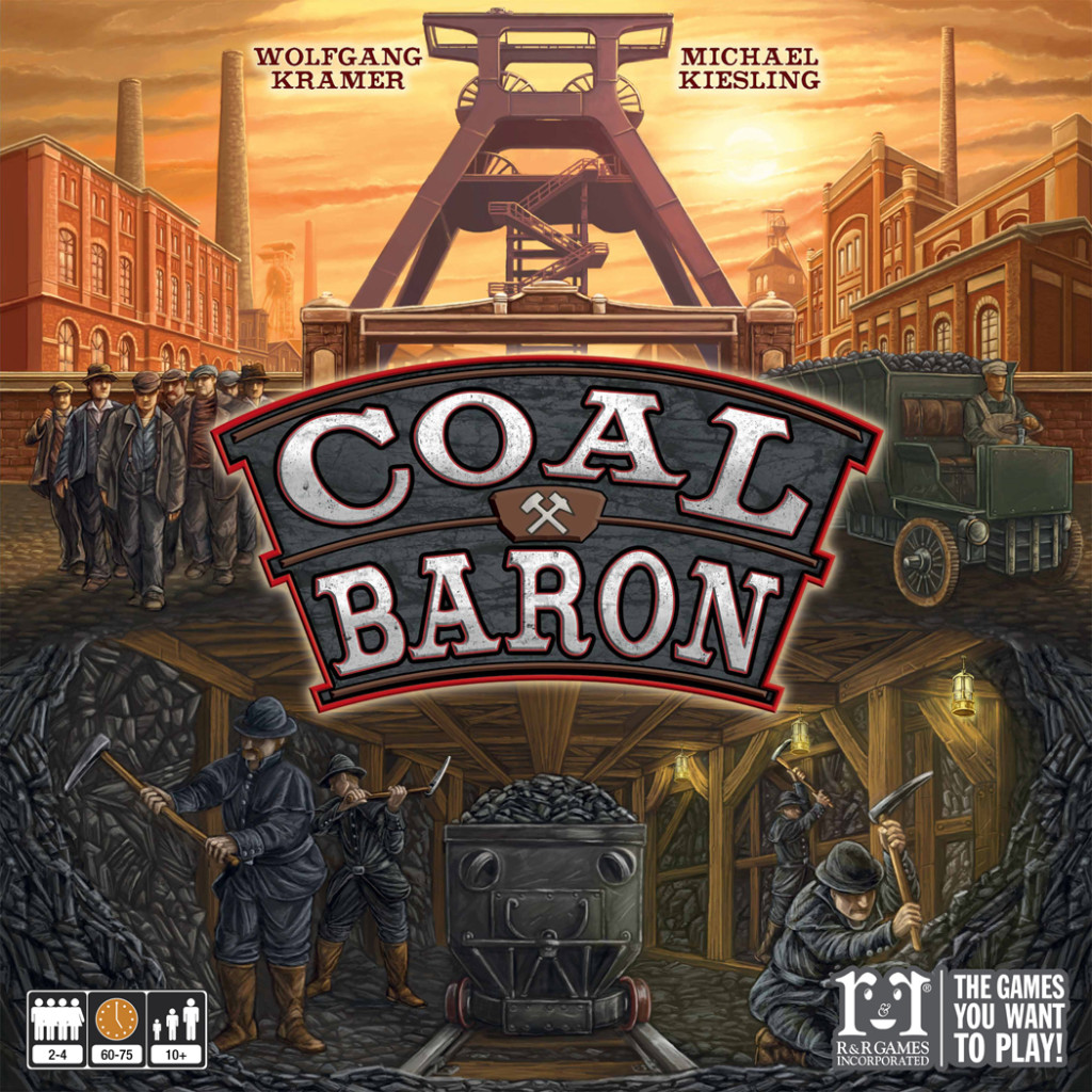 Coal Baron: 2-4 Players, Ages 8+, Average Play Time = 60-75 Minutes