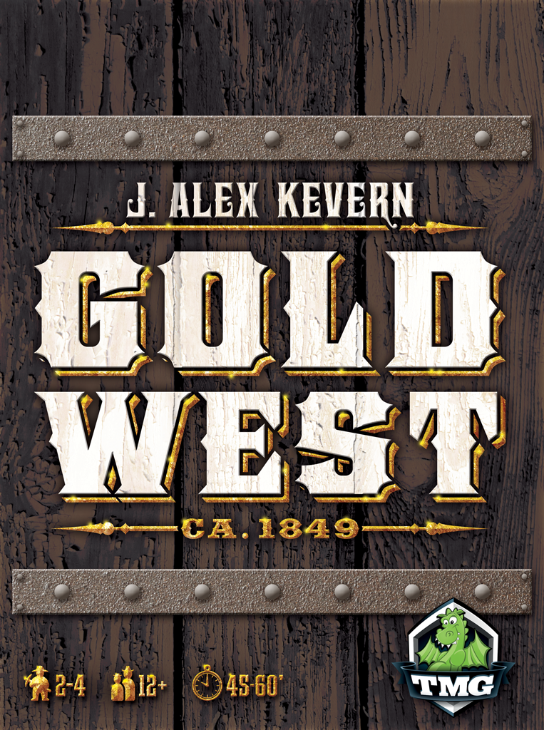 Gold West: 2-4 Players, Ages 12+, Average Play Time = 45-60 Minutes